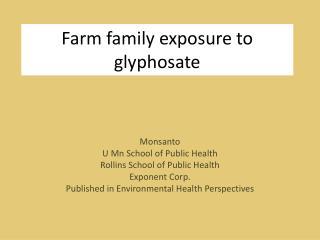 Farm family exposure to glyphosate