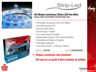 Kit Ruban lumineux 3m à LED Bleu  Transformateur 2A  3m de ruban Bleu  Connecteur simple