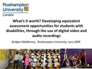 Bridget Middlemas,  Roehampton University, June 2009