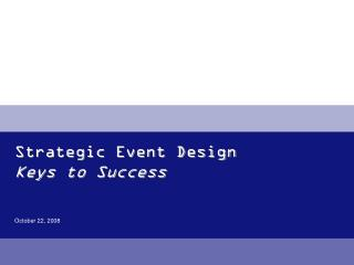 Strategic Event Design Keys to Success