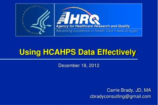 Using HCAHPS Data Effectively