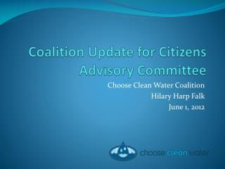 Coalition Update for Citizens Advisory Committee