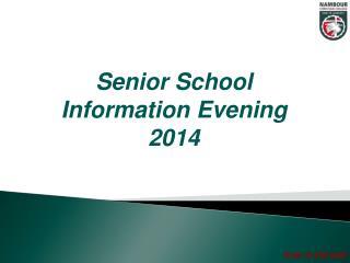 Senior School Information Evening 2014