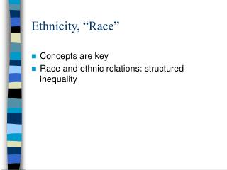 Ethnicity,  Race
