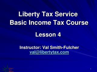 Liberty Tax Service  Basic Income Tax Course Lesson 4