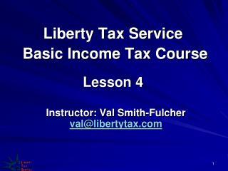Liberty Tax Service  Basic Income Tax Course Lesson 4