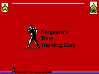 Sergeant�s Time Training.Com
