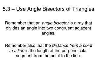 5.3 – Use Angle Bisectors of Triangles