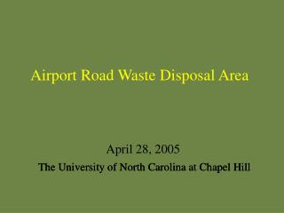 Airport Road Waste Disposal Area