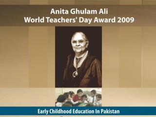 A Journey has  Begun…. Towards Repositioning the Status of Teachers in Pakistan