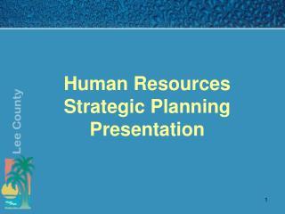Human Resources Strategic Planning  Presentation