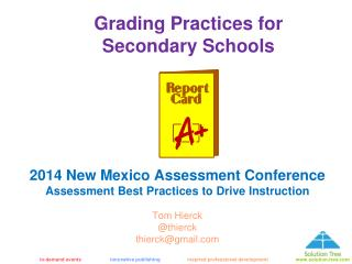 Grading Practices for  Secondary Schools