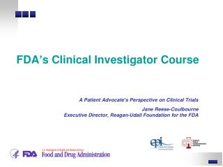 FDA's Clinical Investigator Course