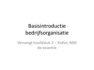 Basisintroductie bedrijfsorganisatie