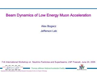 Beam Dynamics of Low Energy Muon Acceleration