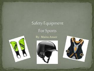 Safety Equipment For Sports