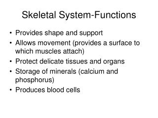 Skeletal System-Functions