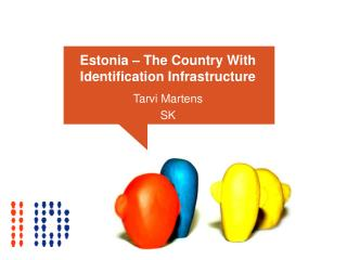 Estonia   The Country With Identification Infrastructure