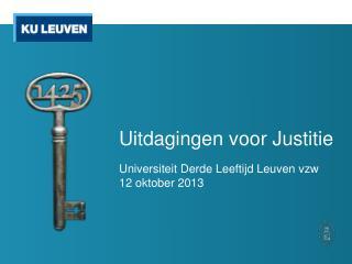Uitdagingen voor Justitie