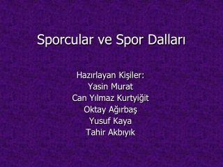 Sporcular ve Spor Dalları