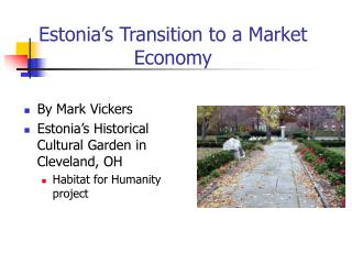 Estonia s Transition to a Market Economy