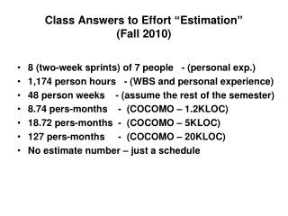 """Class Answers to Effort """"Estimation"""" (Fall 2010)"""