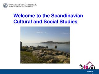 Welcome to  the  Scandinavian  Cultural  and Social Studies