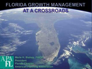 FLORIDA GROWTH MANAGEMENT     AT A CROSSROADS