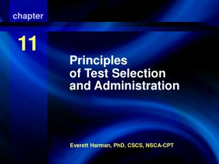 Principles of Test Selection and Administration