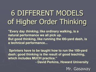 6 DIFFERENT MODELS of Higher Order Thinking