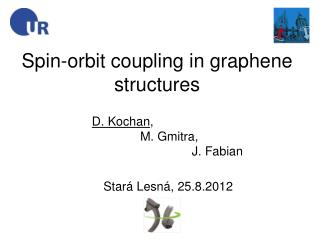 Spin-orbit coupling in graphene  structures