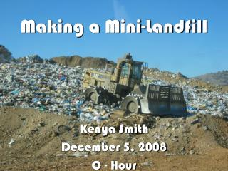 Making a Mini-Landfill