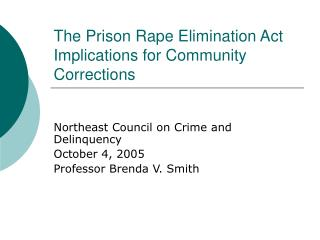 The Prison Rape Elimination Act Implications for Community Corrections
