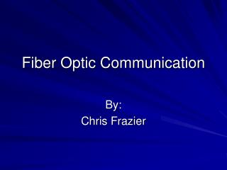Fiber Optic Communication