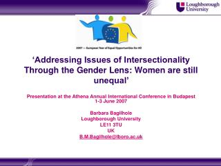 'Addressing Issues of Intersectionality Through the Gender Lens: Women are still unequal'