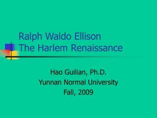 Ralph Waldo Ellison The Harlem Renaissance