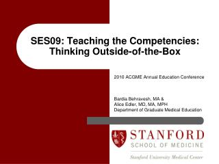 SES09: Teaching the Competencies: Thinking Outside-of-the-Box