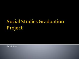 Social Studies Graduation Project