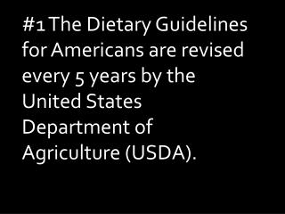 #2 Learn more about the Dietary Guidelines for Americans by visiting ChooseMyPlate.