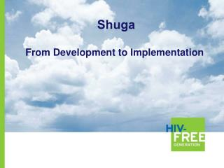 From Development to Implementation