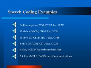 Speech Coding Examples