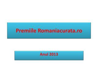 Premiile  Rom aniacurata.ro
