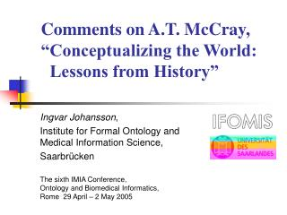 "Comments on A.T. McCray, ""Conceptualizing the World:   Lessons from History"""