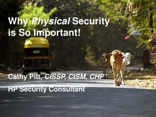 Why  Physical  Security is So Important!