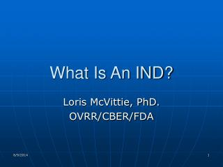 What Is An IND?