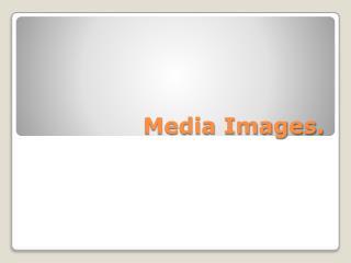 Media Images.