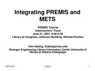 Integrating PREMIS and METS