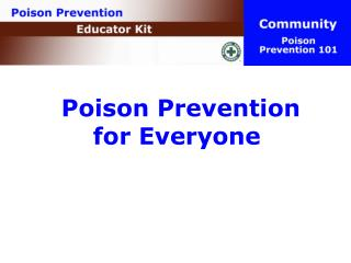 Poison Prevention  for Everyone