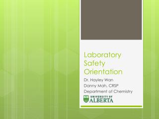 Laboratory  Safety Orientation