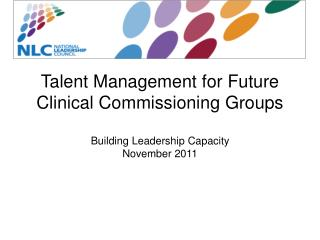The Case for Talent Management in Clinical Commissioning Groups